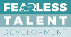 Fearless Talent Development